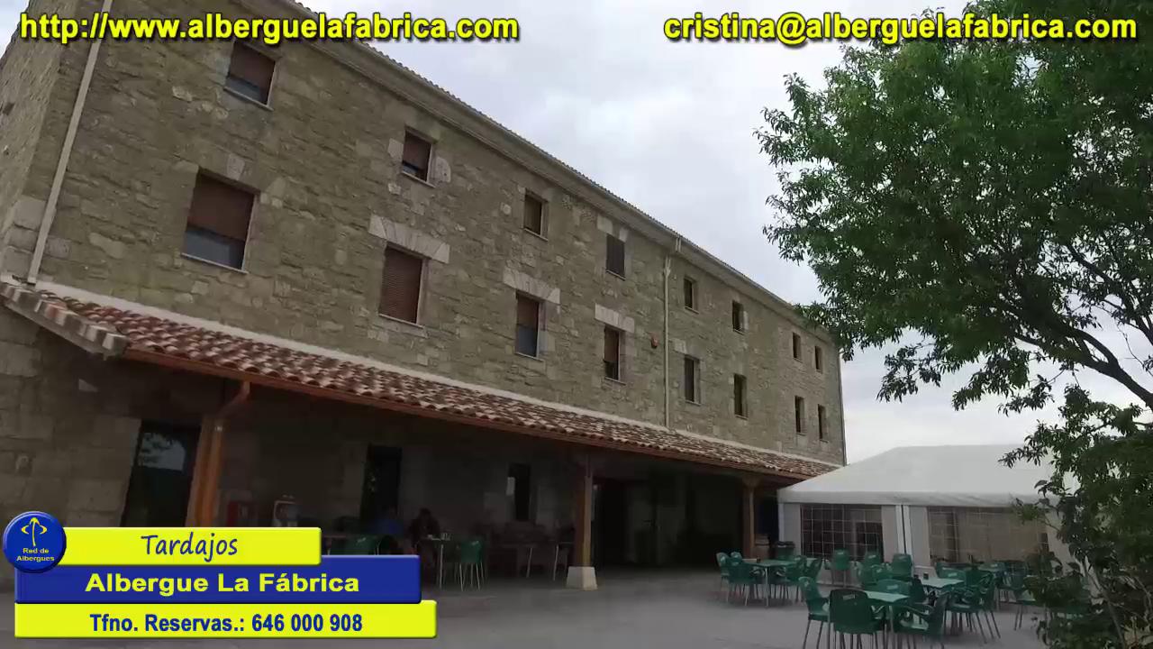 Tardajos albergue La Fabrica